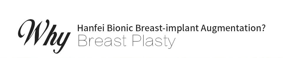 hanfei bionic breast implant augmentation